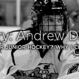 In MiHockey's new MiStory feature, we let hockey people tell their own stories with their own words. Andrew Dzierwa shares his story of a balancing act between […]