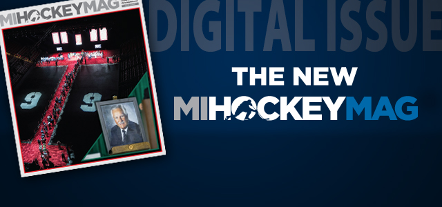 In the latest issue of MiHockeyMag, we remember the lives and legacies of Gordie Howe and Ron Mason. Also, we highlight the latest crop of Michigan talent to […]