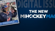 In this issue of MiHockeyMag, we take a look back at the National Junior Evaluation Camp in Plymouth, which brought some of the best Under-20 players in the […]