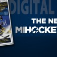 The February edition of MiHockeyMag is here! In this issue, we shine the spotlight on the upcoming 2017 NAHL Top Prospects Tournament, which is coming to Plymouth on […]