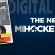 The March issue of MiHockeyMag celebrates the first batch of newly-crowned state champions. Also, we look at a new, unfamiliar era of Red Wings hockey and highlight the […]