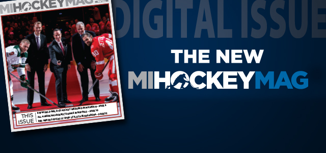 In the latest issue of MiHockeyMag, we look at some of the IIHF World Girls' Ice Hockey Weekend events in Michigan, the official Little Caesars Arena Red Wings […]